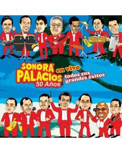 Sonora Palacios-Grandes Éxitos 50 Años