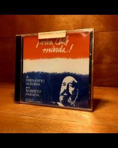 Roberto Parada-Viva Chile Mierda