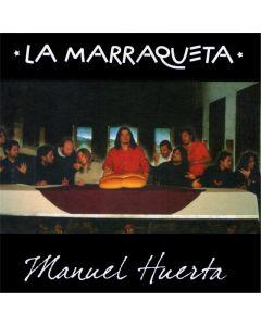 Manuel Huerta-La Marraqueta