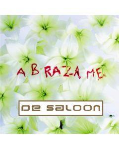 De Saloon-Abrázame