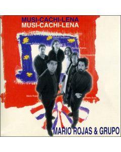 Mario Rojas-MUSI-CACHI-LENA