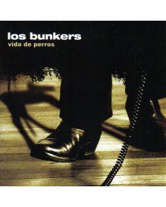 Los Bunkers-Vida de perros (LP12)